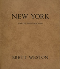 The Portfolios of Brett Weston - Volume 3 - New York