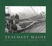 George Tice - Seacoast Maine